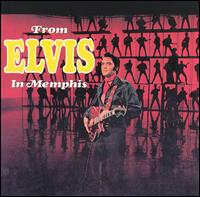 From Elvis In Memphis 1969