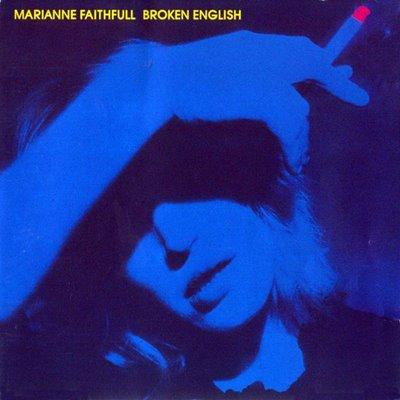Marianne Faithfull - Broken English 1979