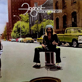 Foghat - Fool For The City 1975