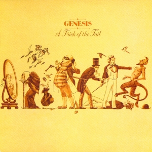 Genesis - A Trick Of The Tail 1976