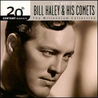 Bill Haley and his Comets - 20th Century Masters - The Millennium Collection: The Best of Bill Haley & His Comets 1999