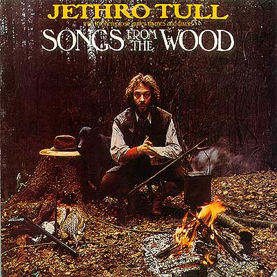 Jethro Tull - Songs From The Wood 1977