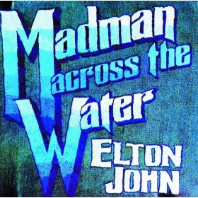 Elton John - Madman Across The Water 1971