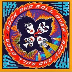 Kiss - Rock And Roll Over 1976