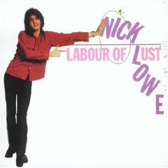 Nick Lowe - Labour Of Lust 1979