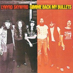 Lynyrd Skynyrd - Gimme Back My Bullets 1976