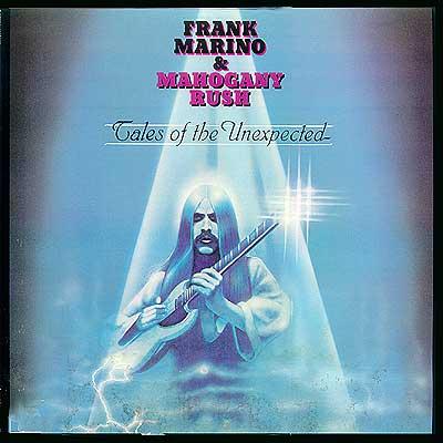 Frank Marino & Mahogany Rush - Tales Of The Unexpected 1979