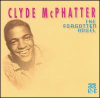Clyde McPhatter - The Forgotten Angel 1998