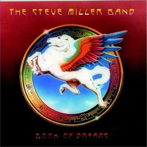 The Steve Miller Band - Book Of Dreams 1977