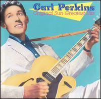 Carl Perkins - Original Sun Greatest Hits 1986