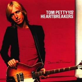 Tom Petty & The Heartbreakers - Damn The Torpedoes 1979