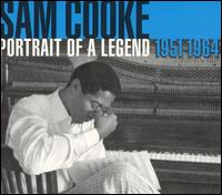 Sam Cooke - Portrait of a Legend 1951-1964 2003
