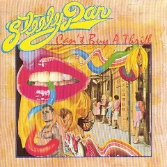 Steely Dan - Can't Buy A Thrill 1972