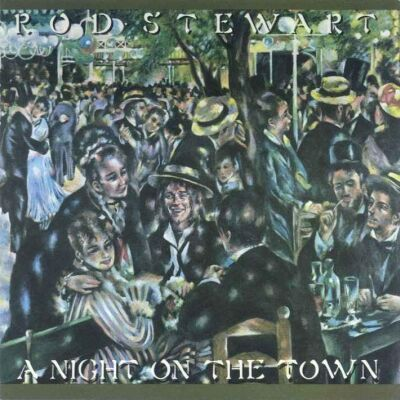 Rod Stewart - A Night On The Town 1976