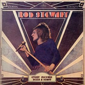 Rod Stewart - Every Picture Tells A Story 1971