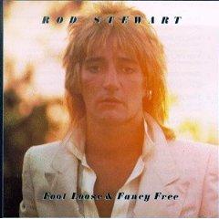 Rod Stewart - Foot Loose & Fancy Free 1977