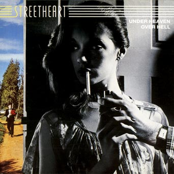 Streetheart - Under Heaven Over Hell 1979