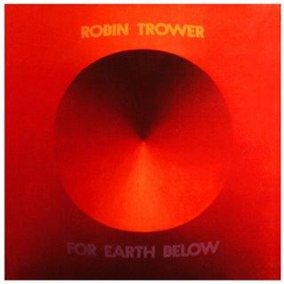 Robin Trower - For Earth Below 1975