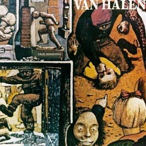 Van Halen - Fair Warning 1981