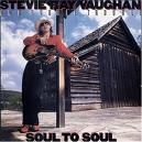 Stevie Ray Vaughan & Double Trouble - Soul To Soul 1985