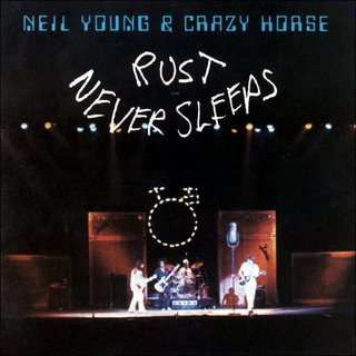 Neil Young & Crazy Horse - Rust Never Sleeps 1979