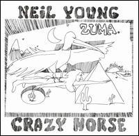 Neil Young & Crazy Horse - Zuma 1975