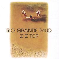 ZZ Top - Rio Grande Mud 1972