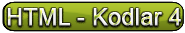 HTML - Kodlar