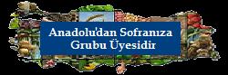 Anadolu'dan Sofranıza Grubu Üyesidir