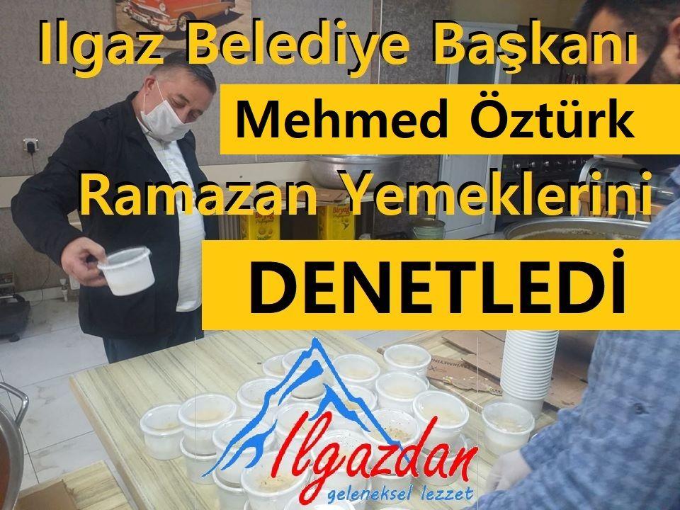 Ilgaz Belediye Başkanı Mehmed Öztürk Ramazan Yemeklerini Denetledi