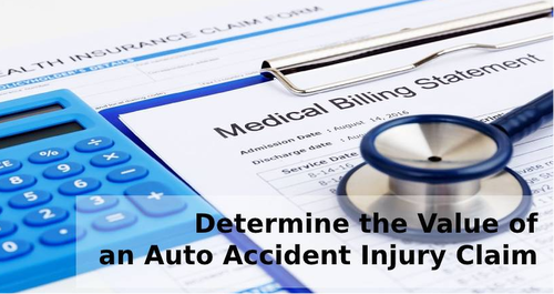 Determine the Value of an Accident Injury Claim
