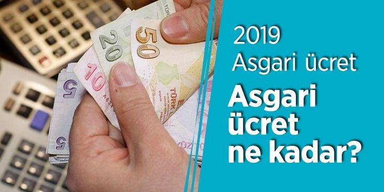2019 Yılı Asgari Ücret Ne Kadar Oldu?