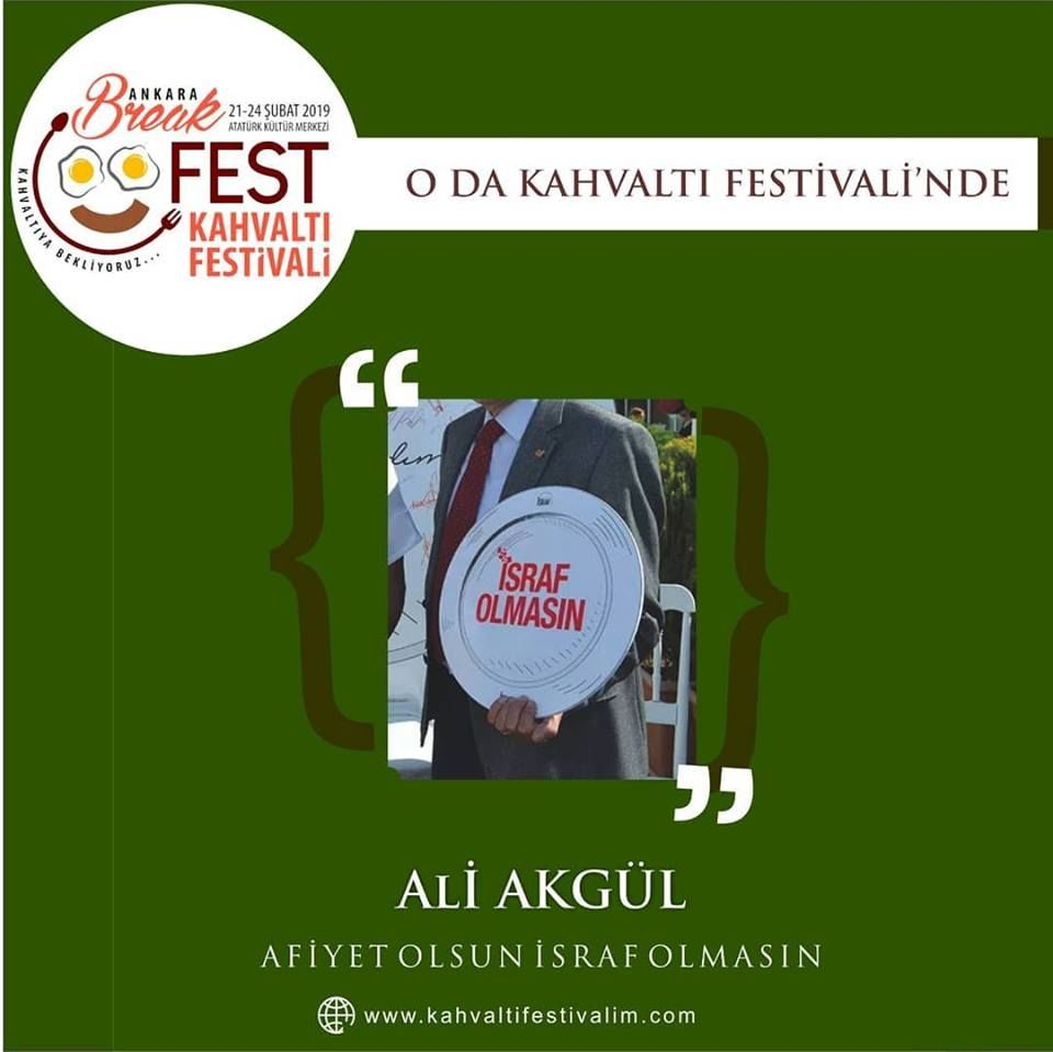 Ali Akgül ile Afiyet Olsun İsraf Olmasın Ankara Kahvaltı Festivali Etkinlik Takvimi 22 Şubat 2019