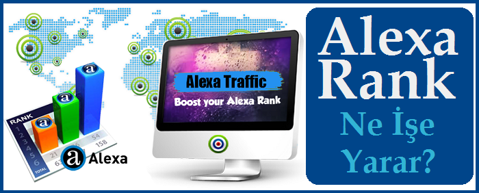 Alexa Rank Ne İşe Yarar