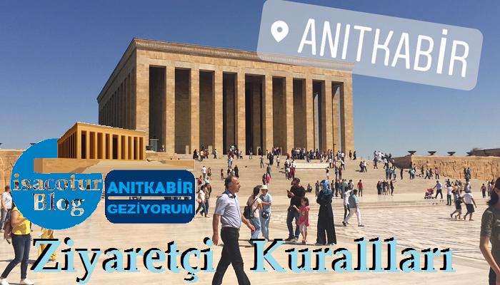 Anıtkabir Ziyaretçi Kuralları