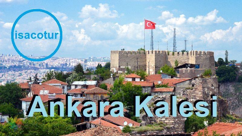"""Ankara'da Gezilecek Yerler """"Ankara Kalesi"""""""