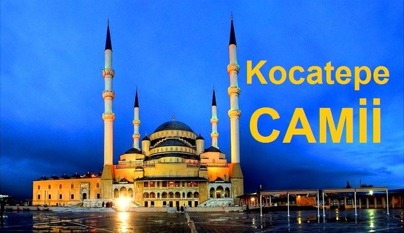 """Ankara'da Gezilecek Yerler """"Kocatepe Camii"""""""