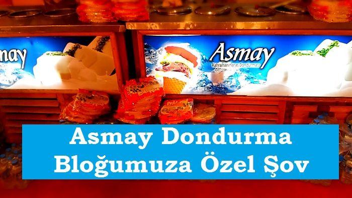 Asmay Dondurma Bloğumuza Özel Şov