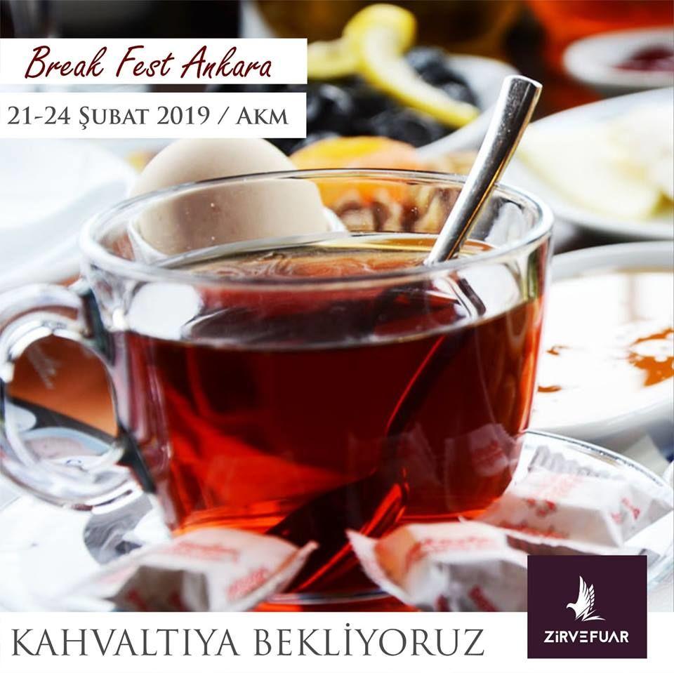 """Ankara Kahvaltı Festivali """"Ankara Break Fest"""""""