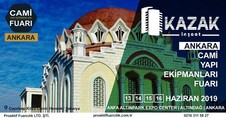 Cami Yapı Ekipmanları Fuarı Katılımcı Firma Kazak İnşaat