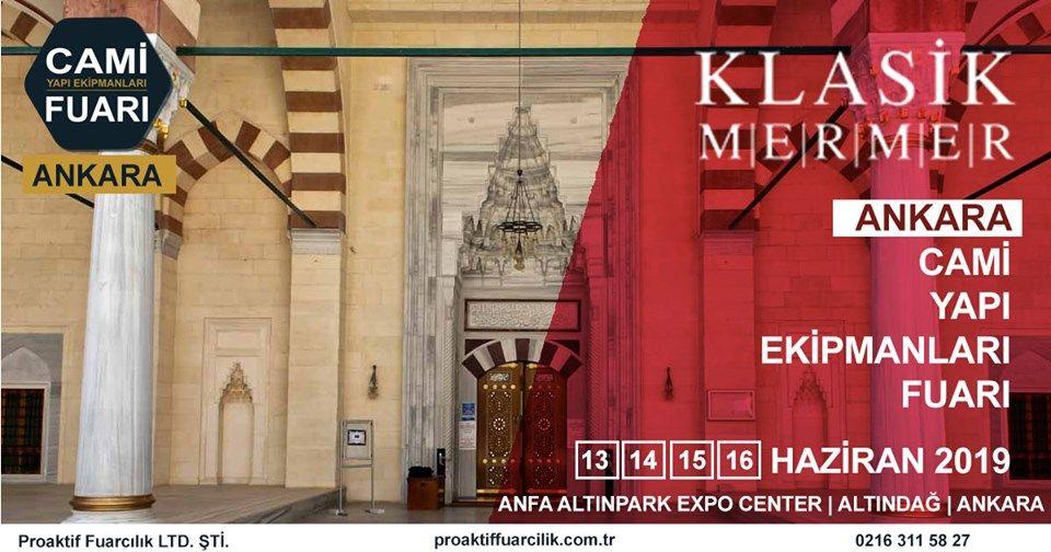 Cami Yapı Ekipmanları Fuarı Katılımcı Firma Klasik Mermer