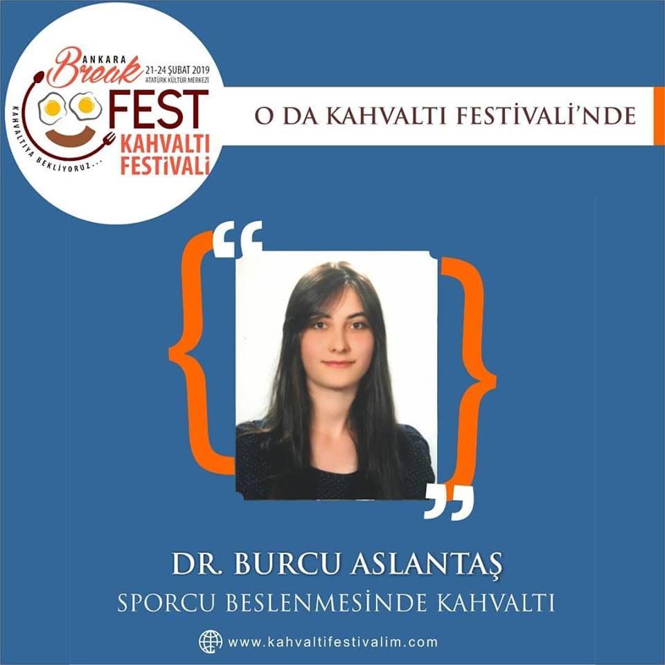 Dr.Burcu Aslantaş - Sporcularda Kahvaltının Önemi Ankara Kahvaltı Festivali Etkinlik Takvimi 23 Şubat 2019