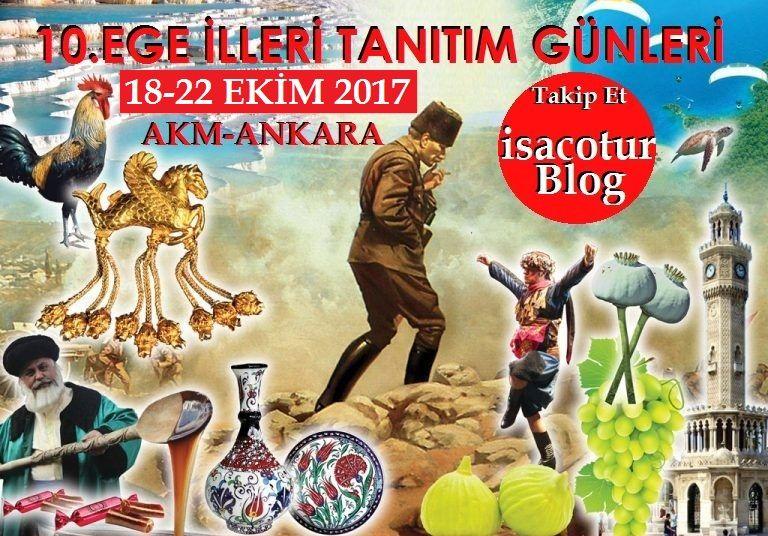 10.Ege İlleri Tanıtım Günleri Ankara Akm