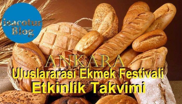 Uluslararası Ekmek Festivali Etkinlik Takvimi
