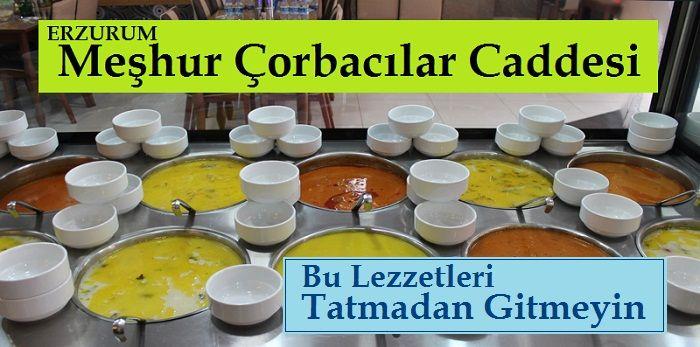 Erzurum Meşhur Çorbacılar Caddesi