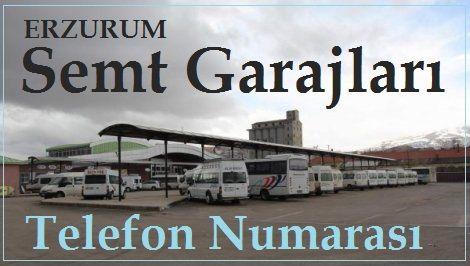 Erzurum Semt Garajları Telefon Numarası