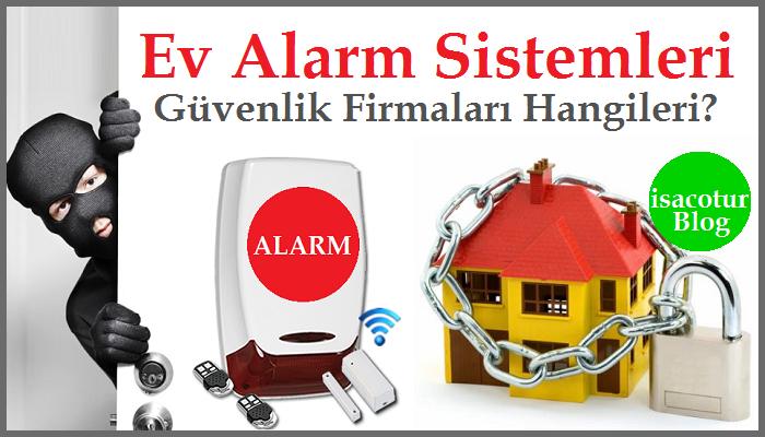 Ev Alarm Sistemi Güvenlik Firmaları Hangileri