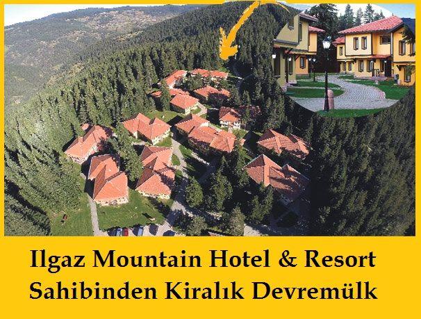 Ilgaz Mountain Hotel & Resort Sahibinden Kiralık Devremülk