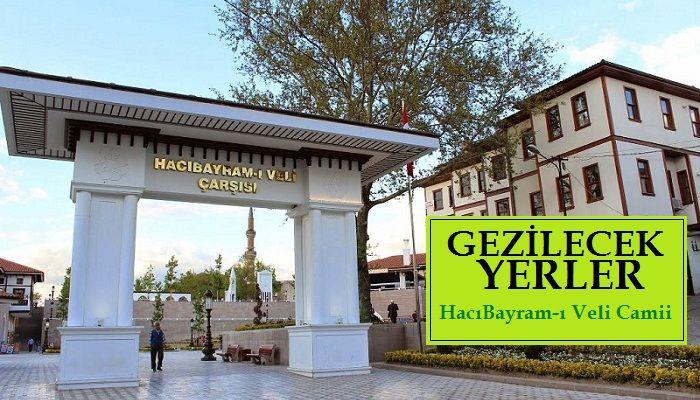 Hacı Bayram Camii Gezisi