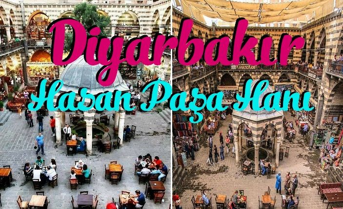 Diyarbakır Hasan Paşa Hanı
